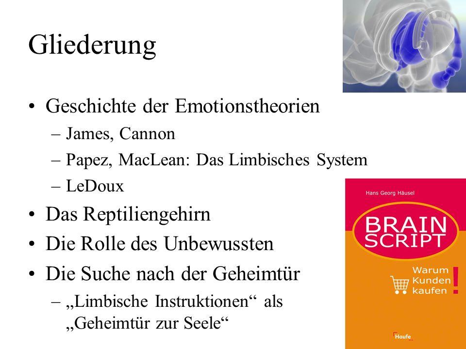 Gliederung Geschichte der Emotionstheorien Das Reptiliengehirn