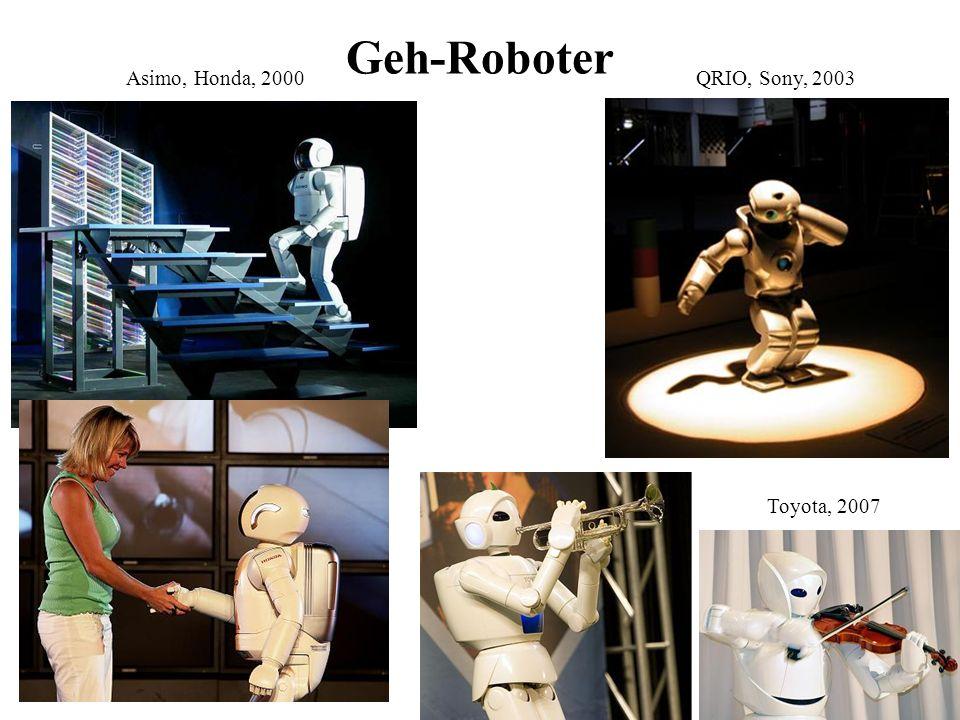 Geh-Roboter Asimo, Honda, 2000 QRIO, Sony, 2003 Toyota, 2007