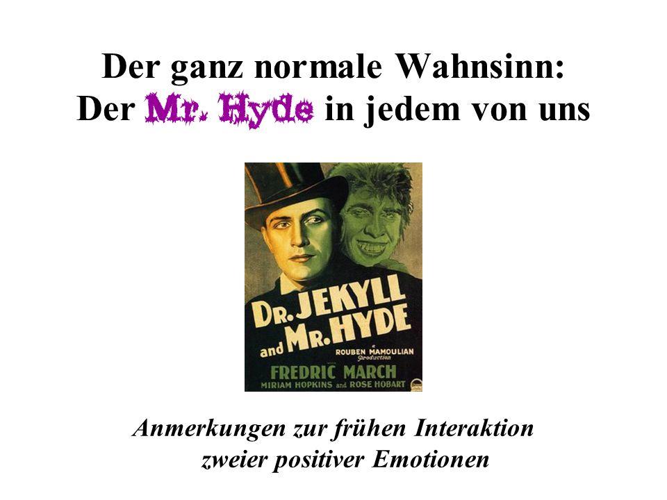 Der ganz normale Wahnsinn: Der Mr. Hyde in jedem von uns