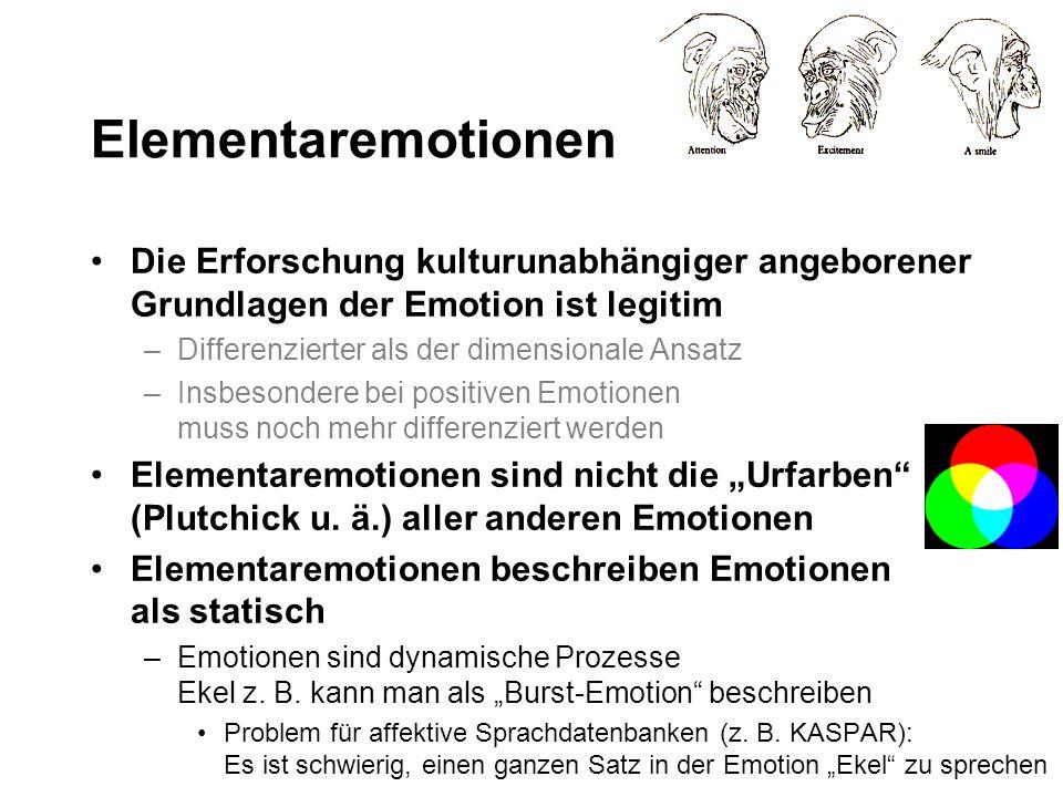 Elementaremotionen Die Erforschung kulturunabhängiger angeborener Grundlagen der Emotion ist legitim.
