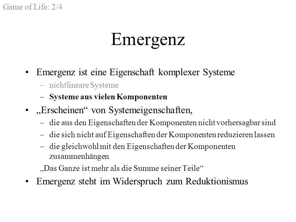Emergenz Emergenz ist eine Eigenschaft komplexer Systeme
