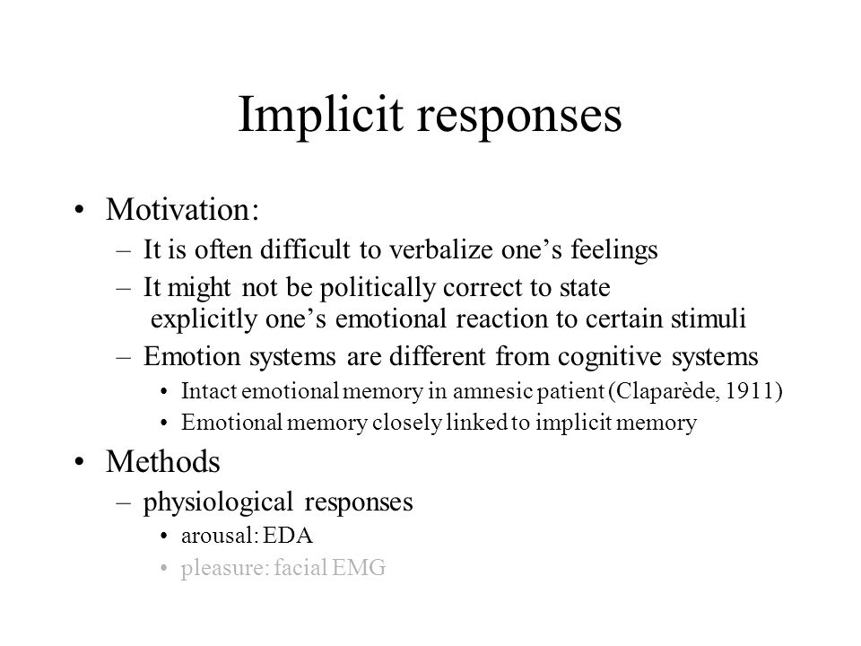 Implicit responses Motivation: Methods