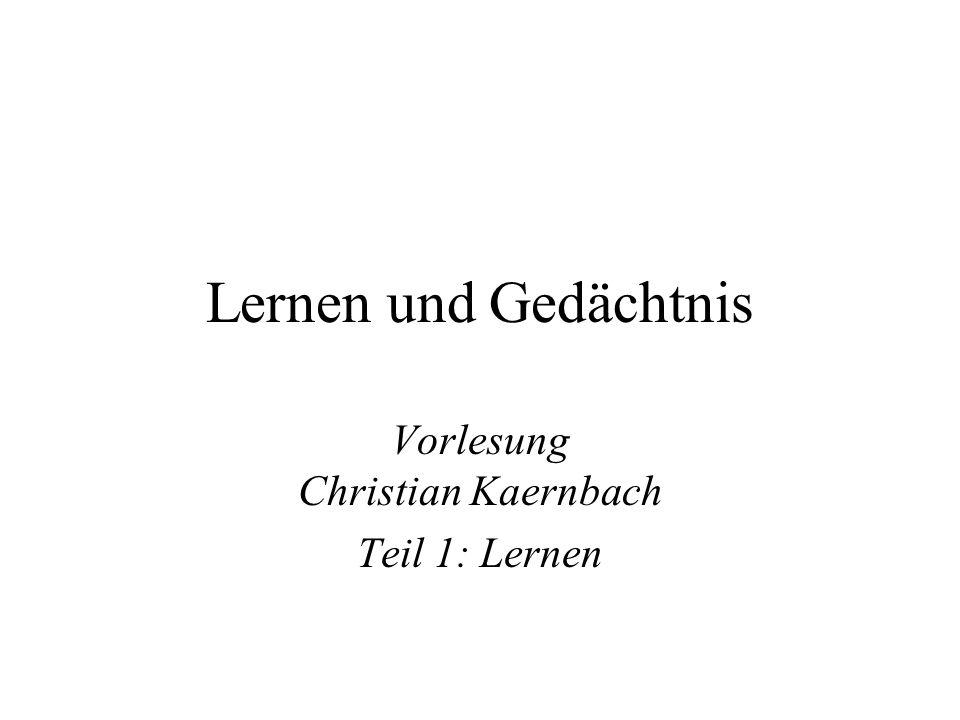 Vorlesung Christian Kaernbach Teil 1: Lernen