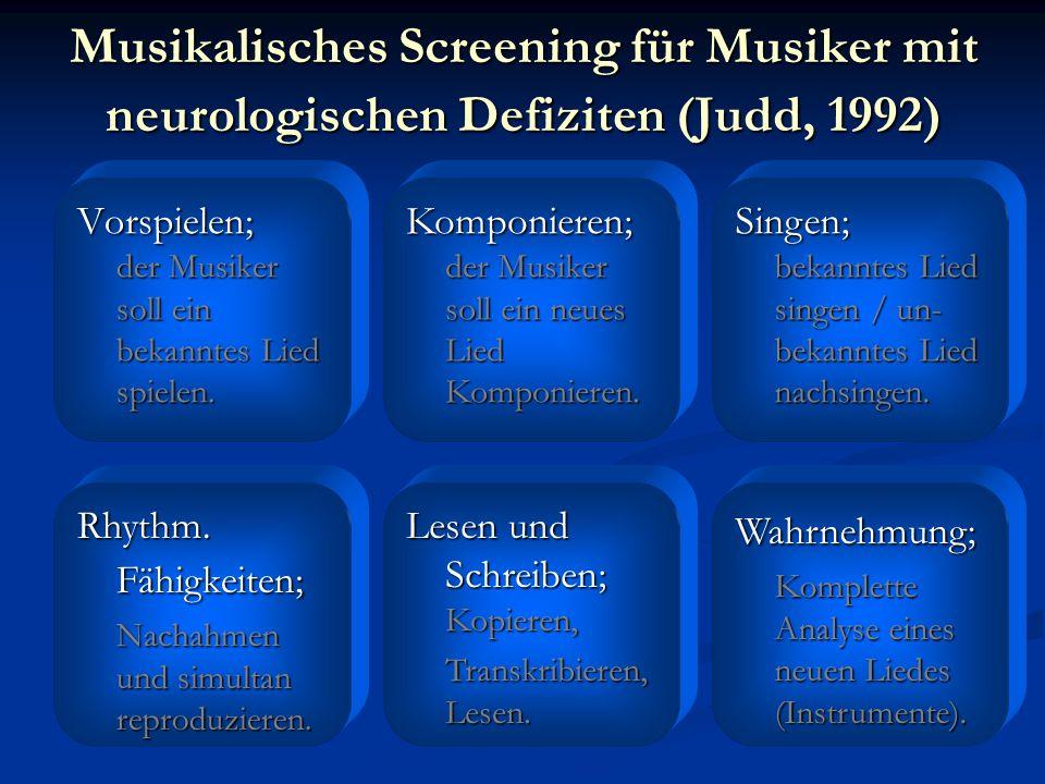 Musikalisches Screening für Musiker mit neurologischen Defiziten (Judd, 1992)