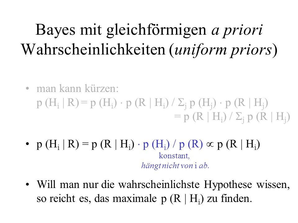 Bayes mit gleichförmigen a priori Wahrscheinlichkeiten (uniform priors)