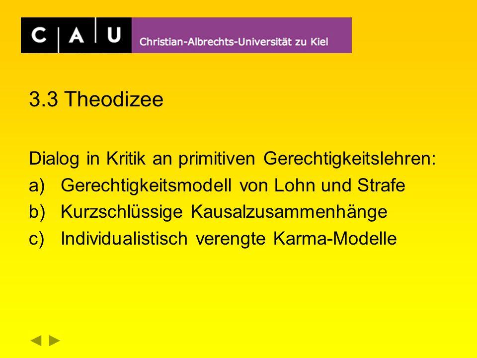 3.3 Theodizee Dialog in Kritik an primitiven Gerechtigkeitslehren: