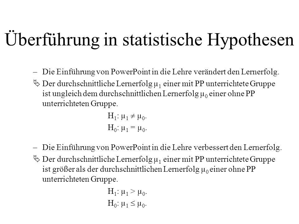 Überführung in statistische Hypothesen