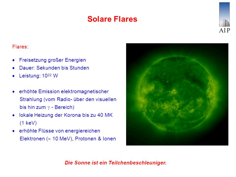 Solare Flares Flares:  Freisetzung großer Energien