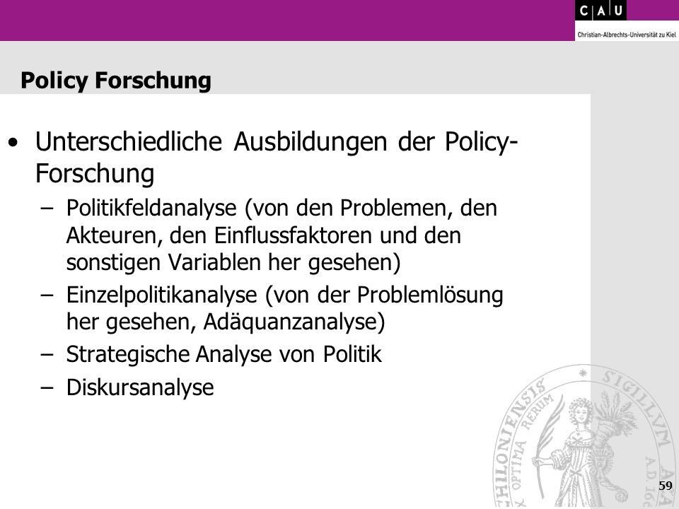 Unterschiedliche Ausbildungen der Policy-Forschung