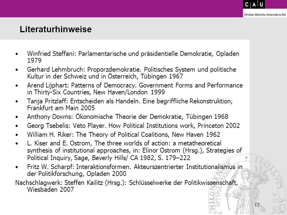 Literaturhinweise Winfried Steffani: Parlamentarische und präsidentielle Demokratie, Opladen 1979.