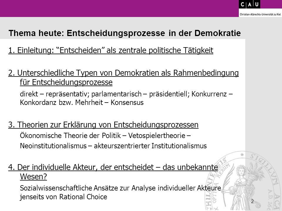 Thema heute: Entscheidungsprozesse in der Demokratie