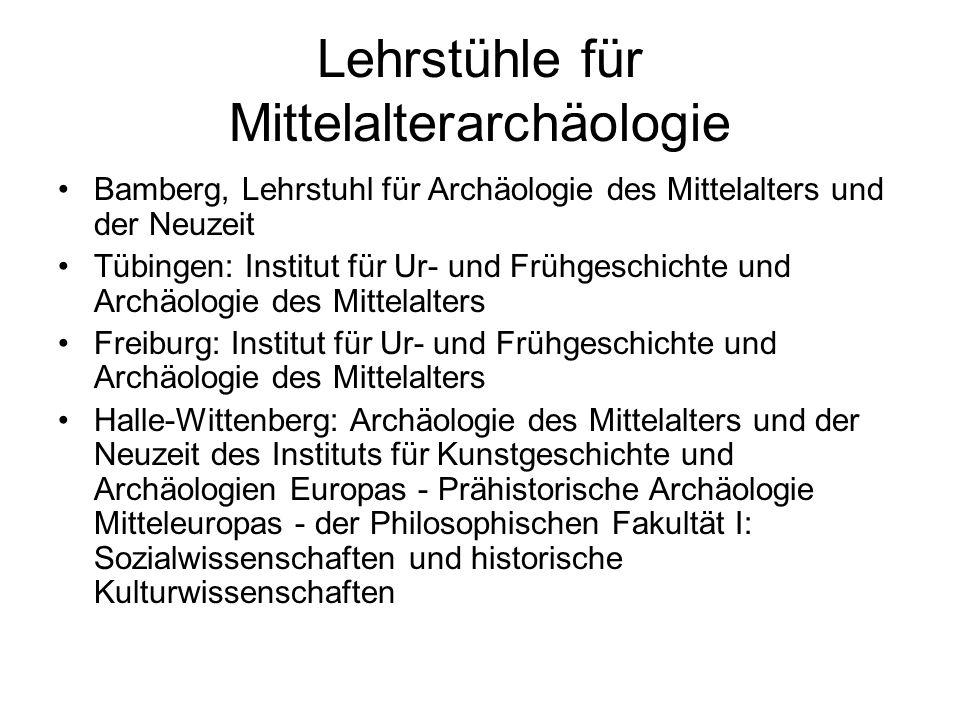 Lehrstühle für Mittelalterarchäologie