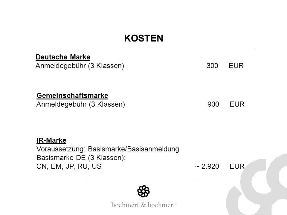 KOSTEN Deutsche Marke Anmeldegebühr (3 Klassen) 300 EUR