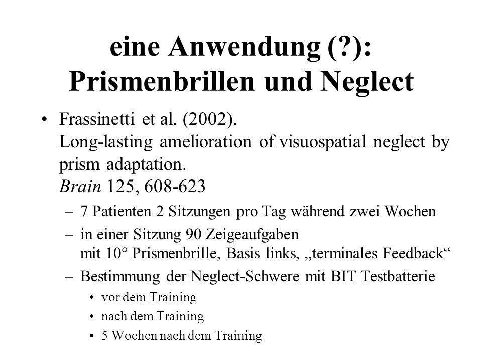 eine Anwendung ( ): Prismenbrillen und Neglect