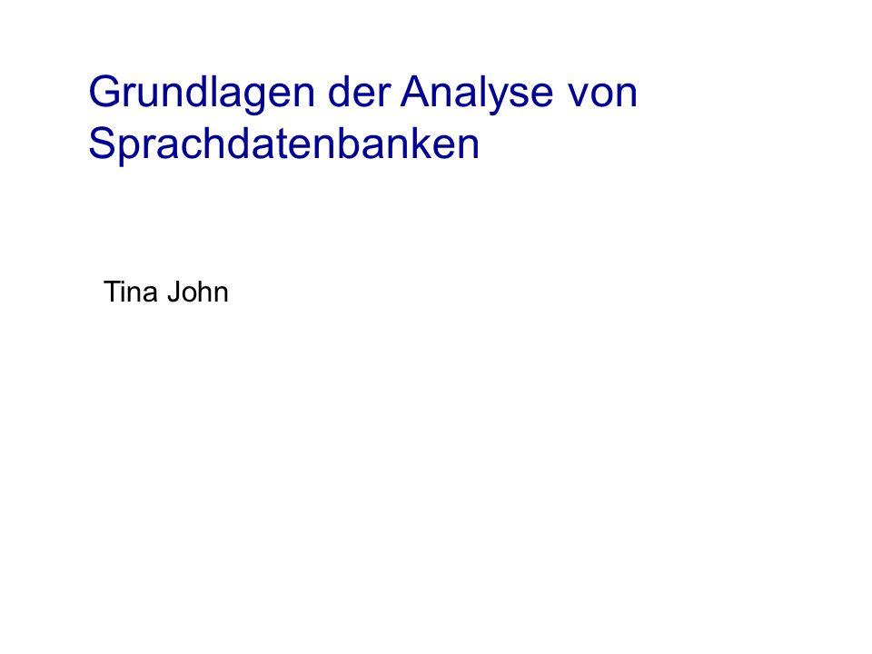 Grundlagen der Analyse von Sprachdatenbanken