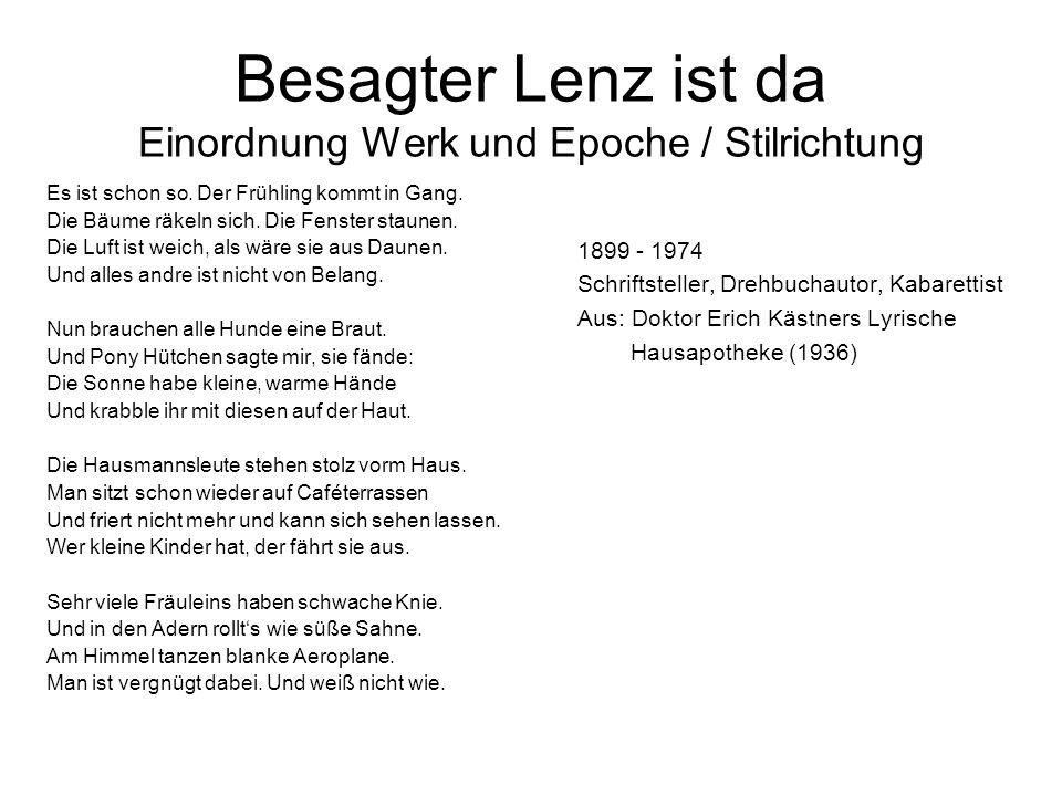 Besagter Lenz ist da Einordnung Werk und Epoche / Stilrichtung