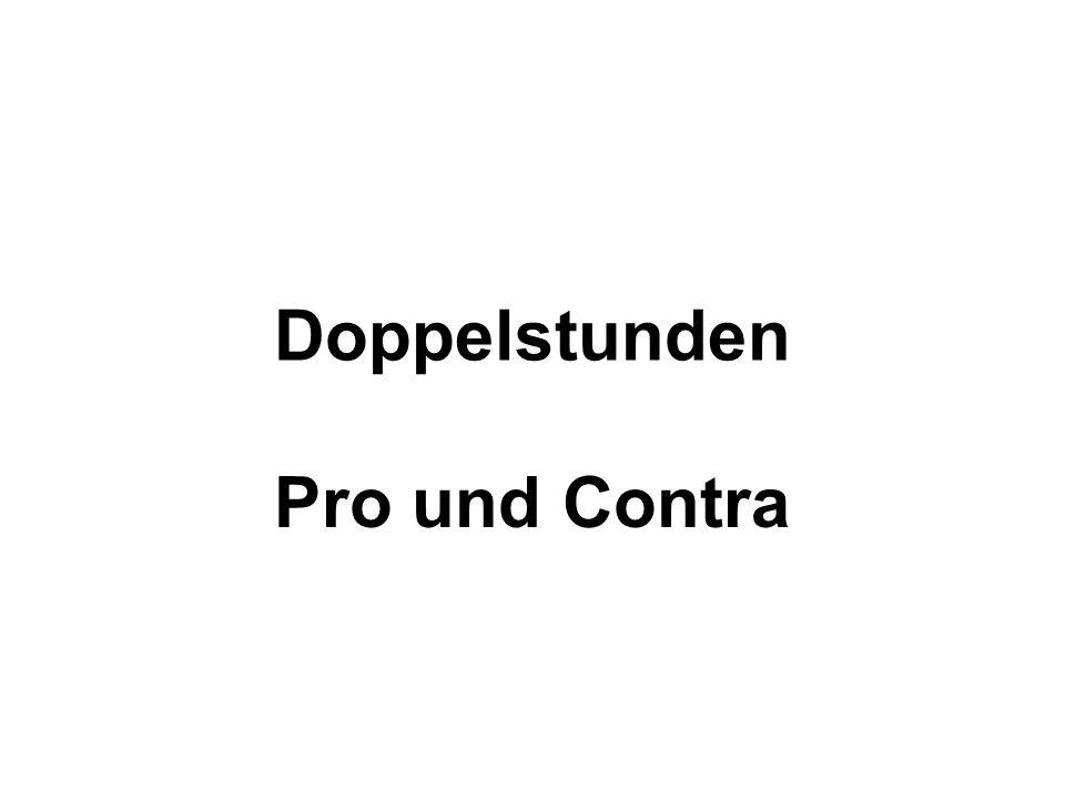 Doppelstunden Pro und Contra