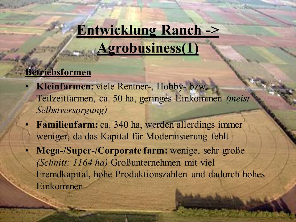 Entwicklung Ranch -> Agrobusiness(1)