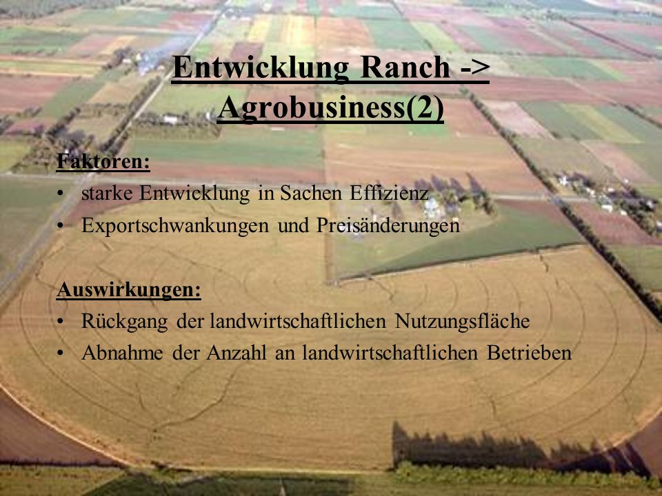 Entwicklung Ranch -> Agrobusiness(2)