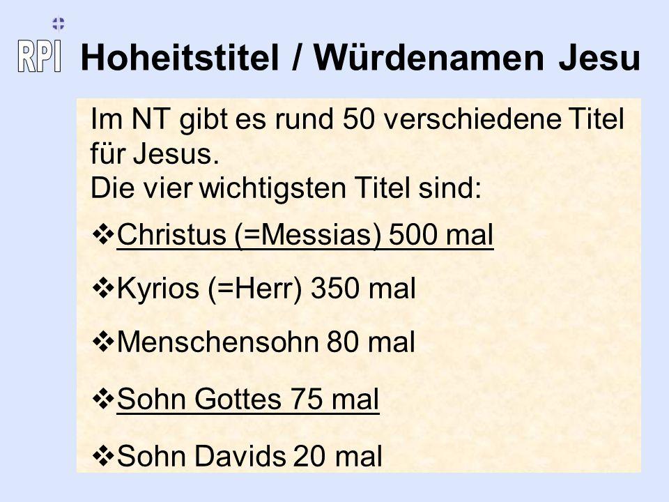 Hoheitstitel / Würdenamen Jesu