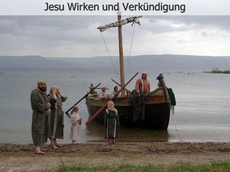 Jesu Wirken und Verkündigung