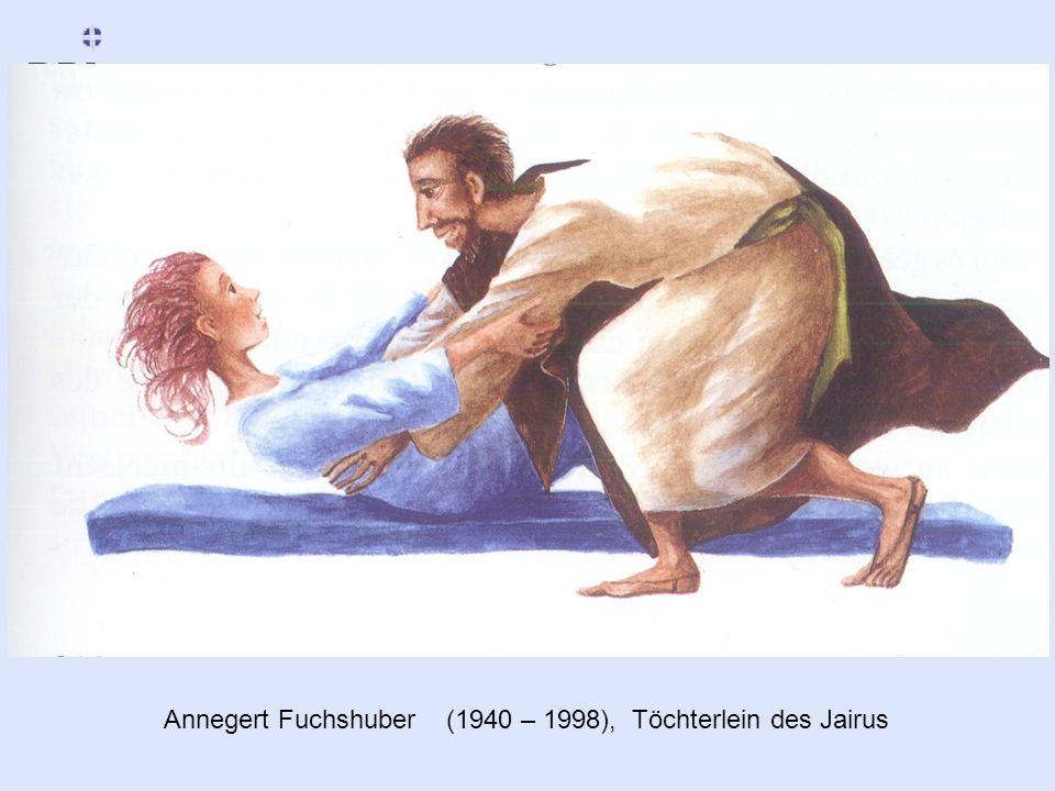 Annegert Fuchshuber (1940 – 1998), Töchterlein des Jairus