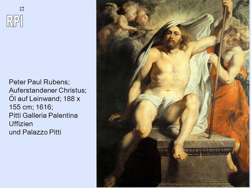 Peter Paul Rubens; Auferstandener Christus; Öl auf Leinwand; 188 x 155 cm; 1616; Pitti Galleria Palentina Uffizien und Palazzo Pitti