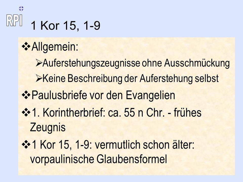 Paulusbriefe vor den Evangelien