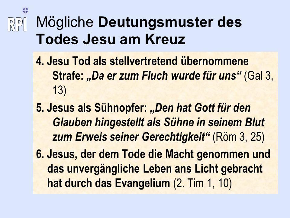 Mögliche Deutungsmuster des Todes Jesu am Kreuz