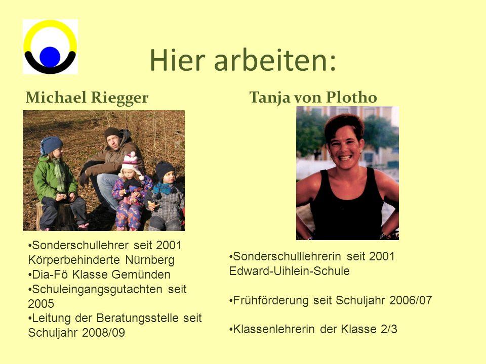 Hier arbeiten: Michael Riegger Tanja von Plotho