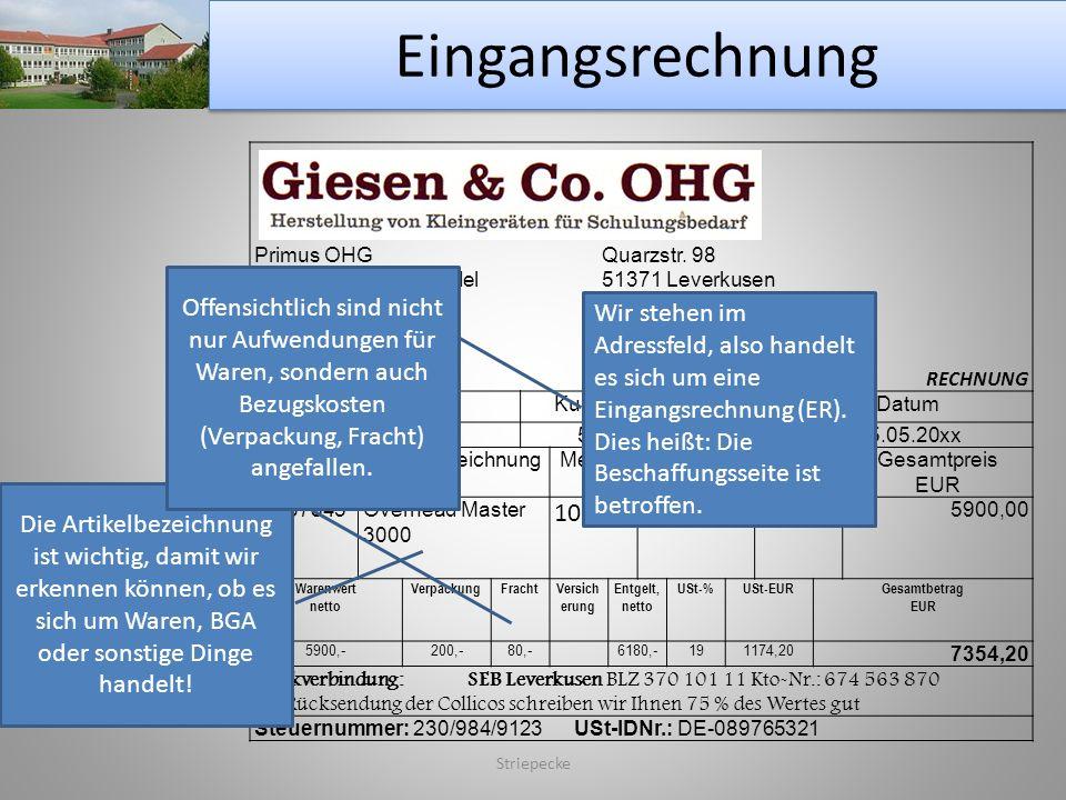 Eingangsrechnung Primus OHG Quarzstr. 98. Groß- und Außenhandel 51371 Leverkusen. für Bürobedarf Tel.: 0214 766754.