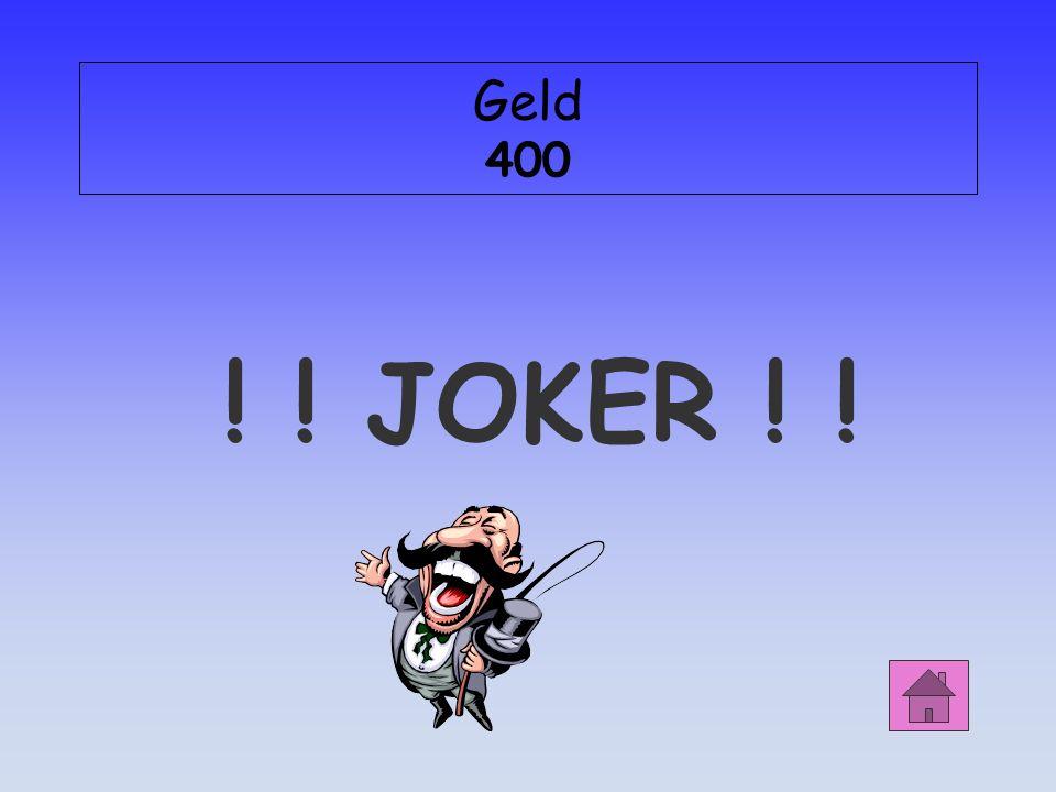 Geld 400 ! ! JOKER ! !