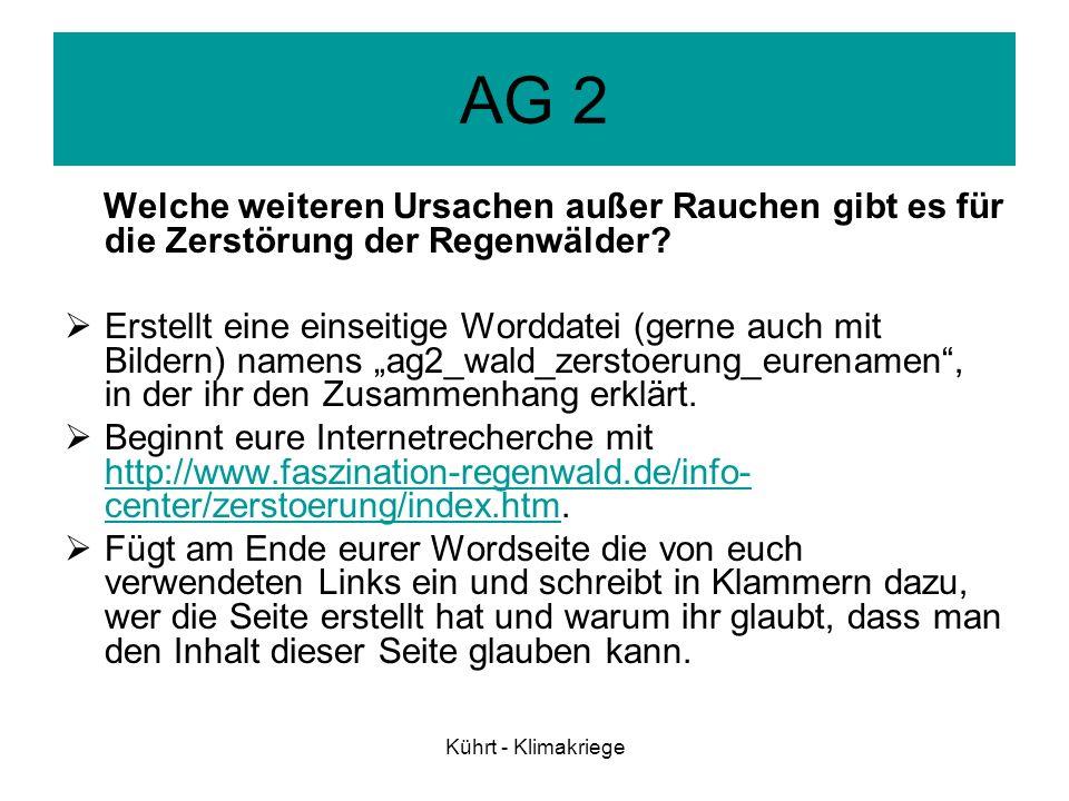 AG 2 Welche weiteren Ursachen außer Rauchen gibt es für die Zerstörung der Regenwälder