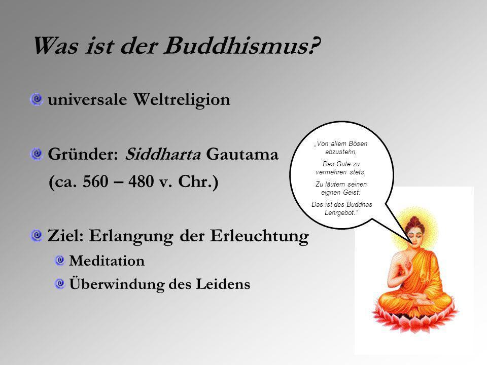 Was ist der Buddhismus universale Weltreligion