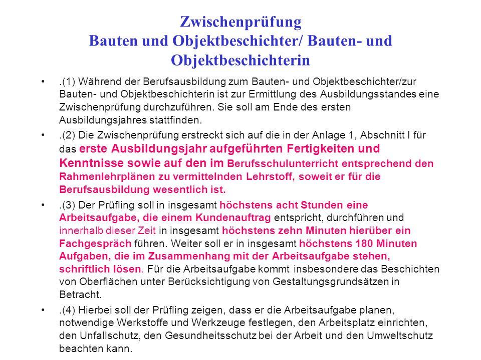 Zwischenprüfung Bauten und Objektbeschichter/ Bauten- und Objektbeschichterin