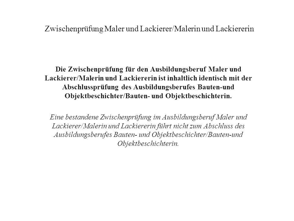 Zwischenprüfung Maler und Lackierer/Malerin und Lackiererin