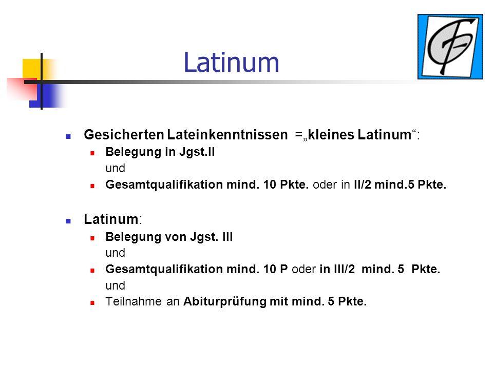 """Latinum Gesicherten Lateinkenntnissen =""""kleines Latinum : Latinum:"""