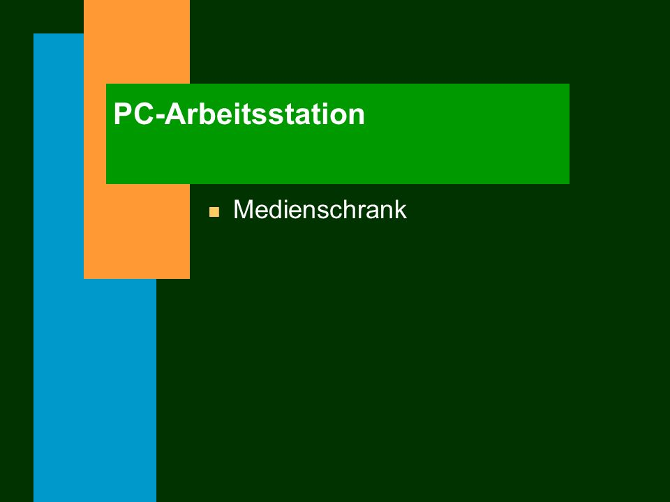PC-Arbeitsstation Medienschrank