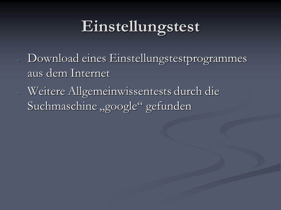 Einstellungstest Download eines Einstellungstestprogrammes aus dem Internet.