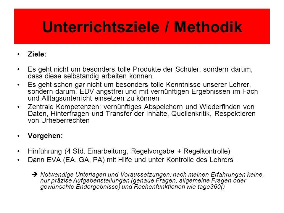 Unterrichtsziele / Methodik