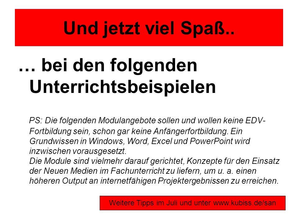 Weitere Tipps im Juli und unter www.kubiss.de/san