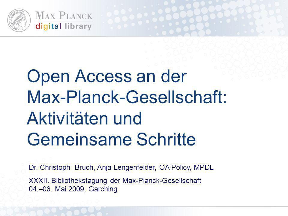 Open Access an der Max-Planck-Gesellschaft: Aktivitäten und Gemeinsame Schritte