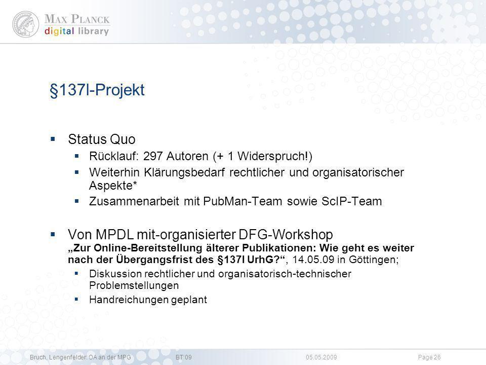 §137l-Projekt Status Quo. Rücklauf: 297 Autoren (+ 1 Widerspruch!) Weiterhin Klärungsbedarf rechtlicher und organisatorischer Aspekte*