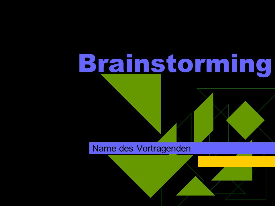 Brainstorming Name des Vortragenden