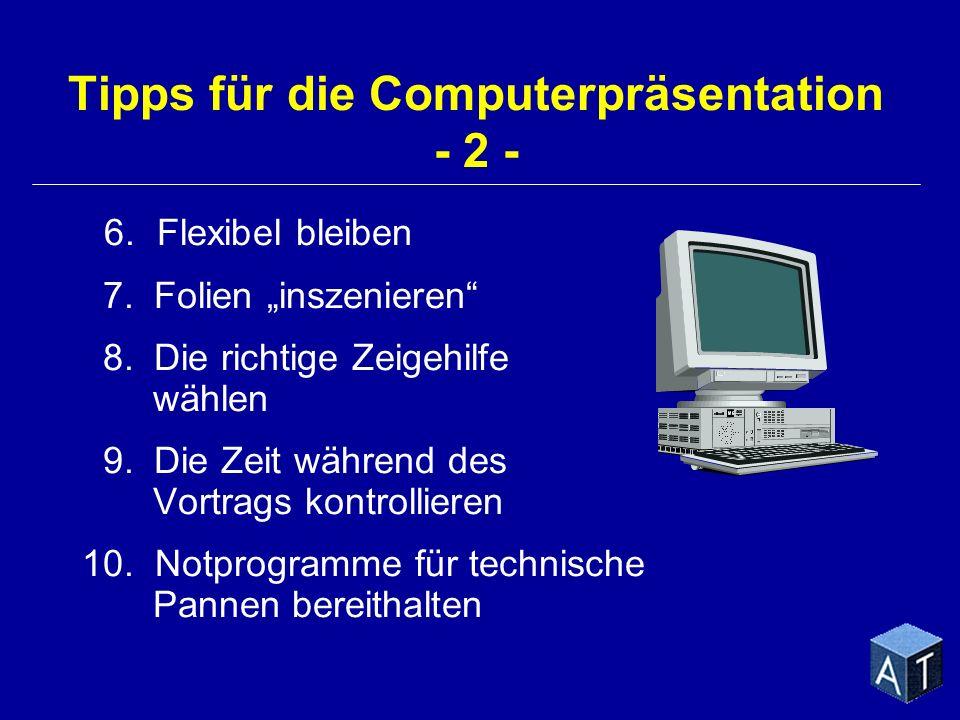 Tipps für die Computerpräsentation - 2 -