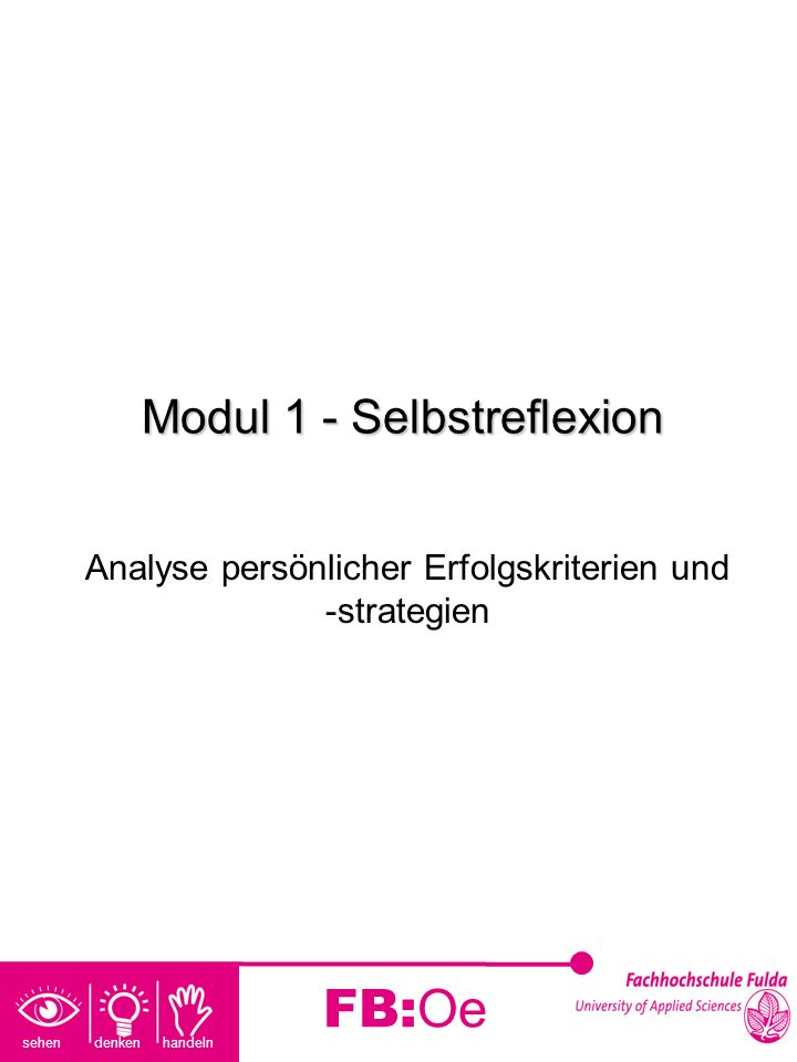 Modul 1 - Selbstreflexion