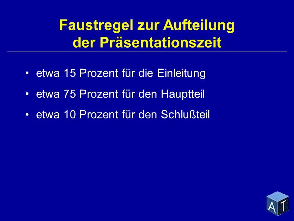 Faustregel zur Aufteilung der Präsentationszeit