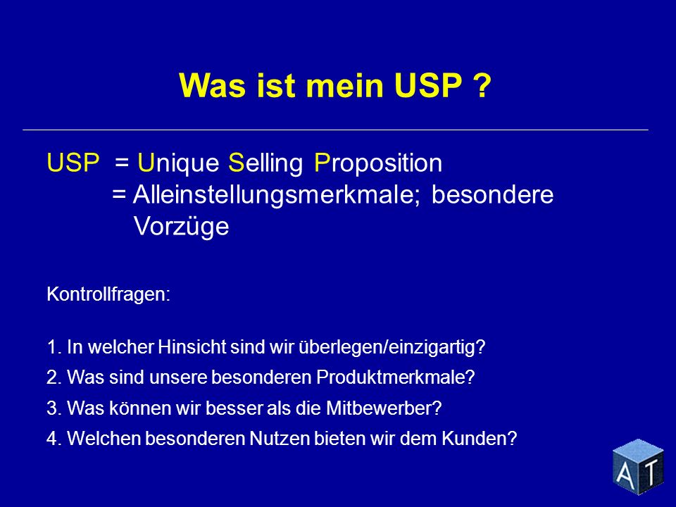 Was ist mein USP USP = Unique Selling Proposition