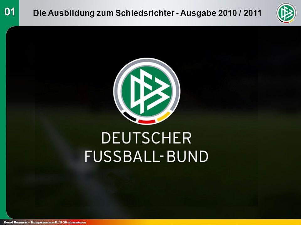 Die Ausbildung zum Schiedsrichter - Ausgabe 2010 / 2011