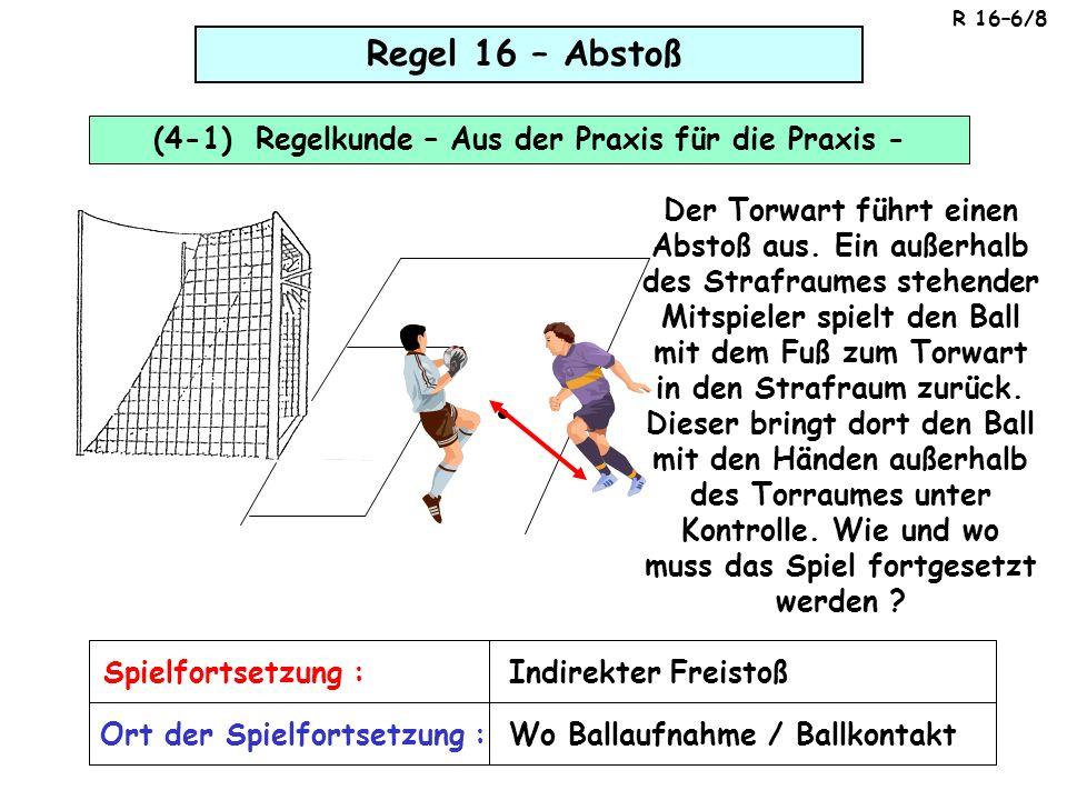(4-1) Regelkunde – Aus der Praxis für die Praxis -